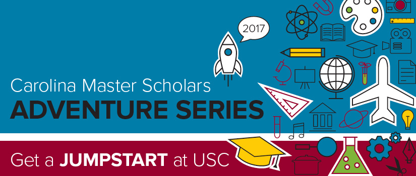 Summer 2016 Carolina Master Scholars Adventures Series