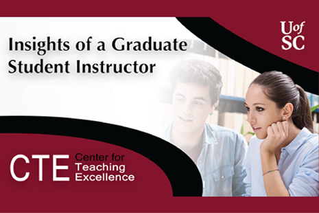 Insights of a Graduate Student Instructor