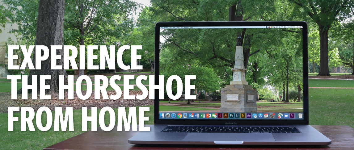 a laptop with an image of the horseshoe sitting on a desk outside on the horseshoe with text that says Experience the Horseshoe from home