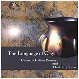 The Language of Clay, Catawba Indian