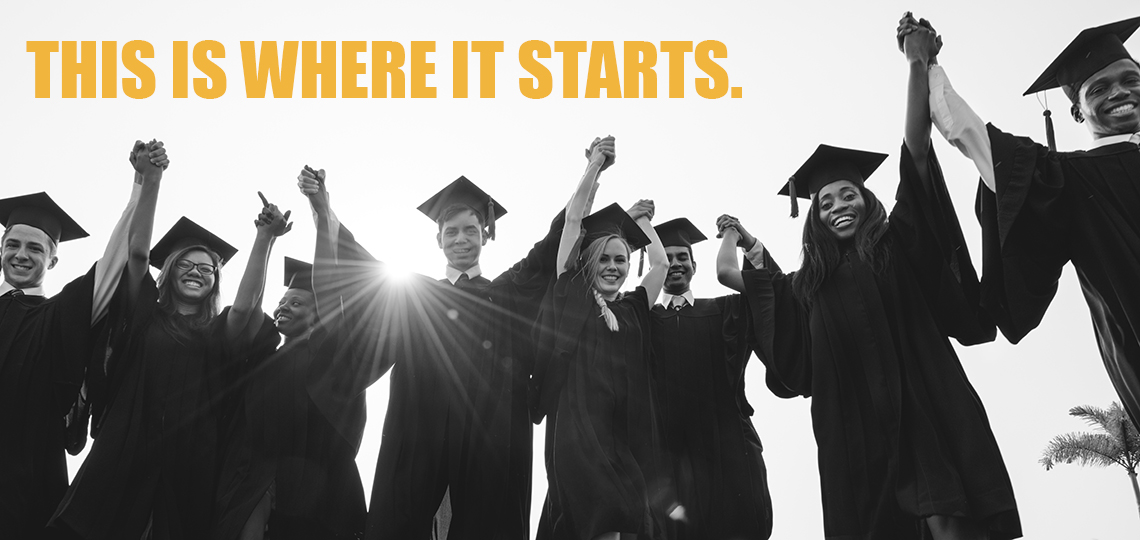 "Graduates celebrate their success.  Caption reads ""This is where it starts."""