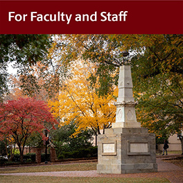 For Faculty and Staff (Maxcy monument)