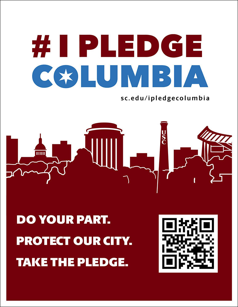 printable flyer that says: #IPledgeColumbia Do your part. Protect our community. Take the pledge.
