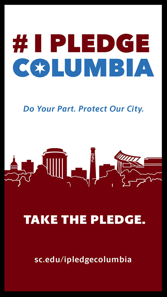 digital display with the words: #IPledgeColumbia Do your part. Protect our City. Take the Pledge.