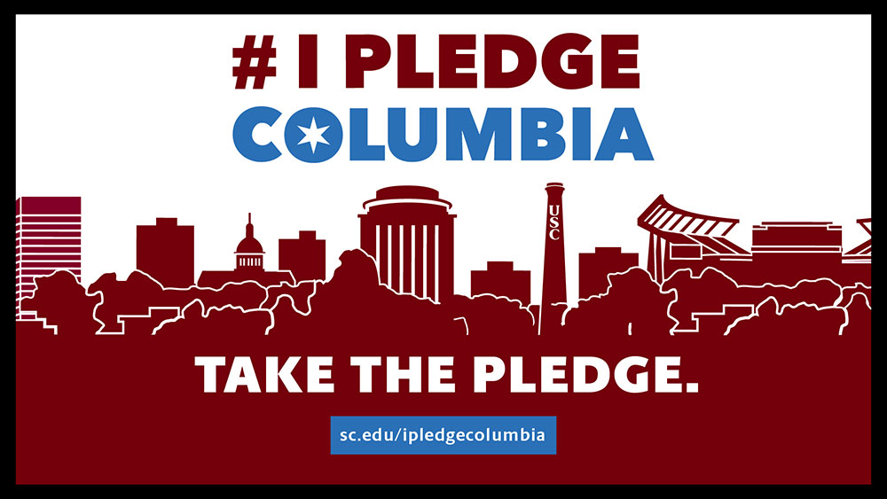 digital display with the words: #IPledgeColumbia Take the Pledge.
