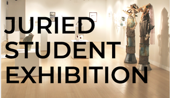 64th Annual Juried Student Exhobition