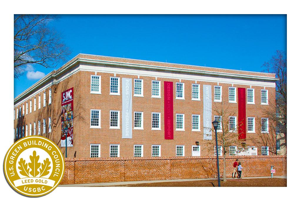 Our School of Journalism and Mass Communications has achieved LEED GOLD certification from the U.S. Green Building Council.