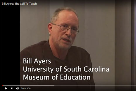 Bill Ayers The Call to Teach