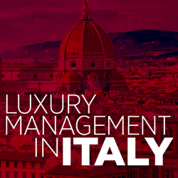 Luxury Management in Italy