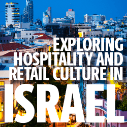 Israel: Exploring Hospitality and Retail Culture in Israel