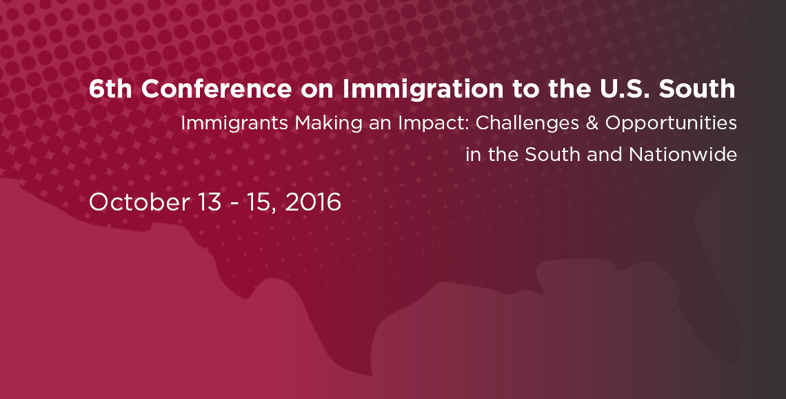 6th Conference on Immigration to the U.S. South