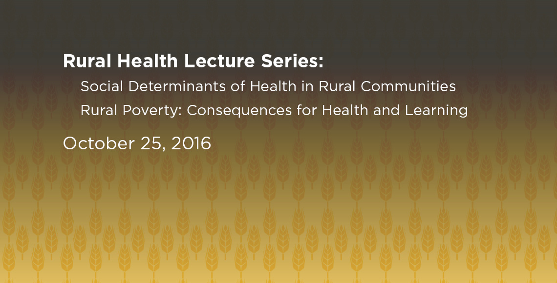 Rural Health Lecture Series on October 25