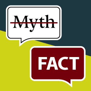 colorful graphic with the words fact and myth