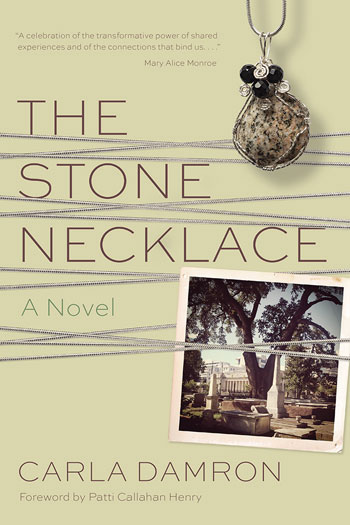 Carla Damron, The Stone Necklace